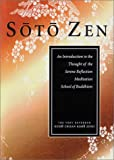 Keido Chisan Koho Zenji Soto ZEN: An Introduction to the Thought of the Serene Reflection Medi Tation School of Buddhism