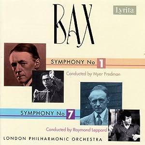 Bax - Symphonies Nos 1 and 7
