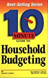 10 Minute Guide to Household Budgeting (10 Minute Guides)