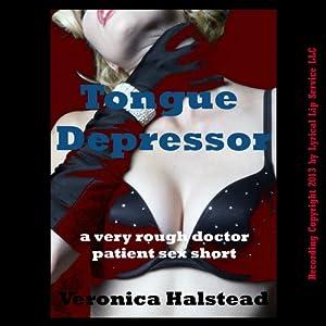 Tongue Depressor Audiobook