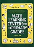 img - for Math Learning Centers for the Primary Grades book / textbook / text book