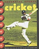 Cricket (Essential Sports) (0431173729) by Smith, Andy