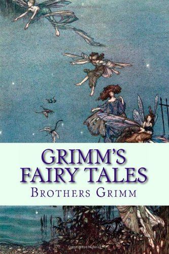 Grimm's Fairy Tales by Brothers Grimm