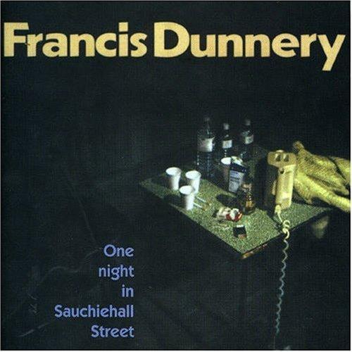 Francis Dunnery - One Night in Sauchihall Street - Zortam Music