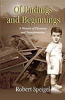 Of Endings and Beginnings