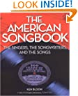 The American Songbook: The Singers, Songwriters & The Songs