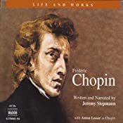 The Life and Works of Frdric Chopin | [Jeremy Siepmann]