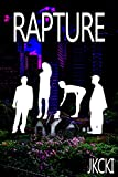 Rapture: A Modern Fantasy Novel About Magic and the End of the World
