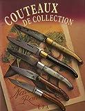 echange, troc Dominique Pascal, Collectif - Couteaux de collection