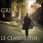 Le Clandestin | John Grisham