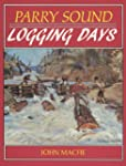 Parry Sound Logging Days