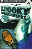 Spooky Spinechillers (Turtleback School & Library Binding Edition) (DK Readers: Level 4 (Pb)) (0613330854) by Donkin, Andrew