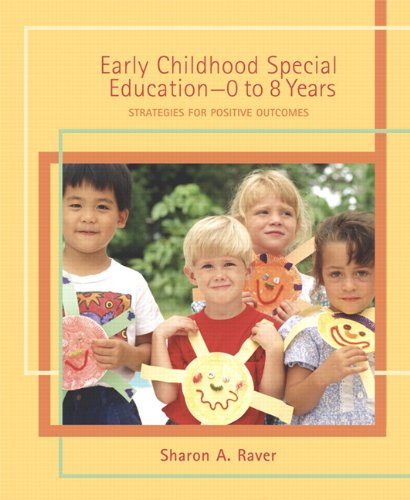 Early Childhood Special Education - 0 to 8 Years:...