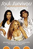 Soul Survivors: The Official Autobiography of Destinys Child