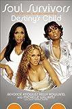 Soul Survivors: The Official Autobiography of Destinys Child