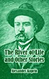 img - for River of Life and Other Stories, The book / textbook / text book