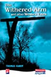 The Withered Arm and Other Wessex Tales (New Windmills)