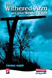 Mr Thomas Hardy The Withered Arm and Other Wessex Tales (New Windmills)
