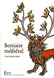 echange, troc Marie-Hélène Tesnière - Bestiaire médiéval : Enluminures