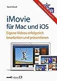 iMovie für OS X und iOS - eigene Videos erfolgreich...