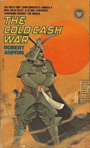 The Cold Cash War, Asprin,Robert