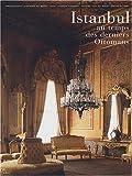 echange, troc Stéphane Yerasimos, Jean-Marie Del Moral - La Turquie au temps des Ottomans