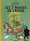 Les 7  Boules De Cristal (Tintin) (French Edition)