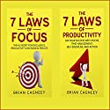 The 7 Laws of Time Management: Two Manuscripts: The 7 Laws of Focus - The 7 Laws of Productivity Audiobook by Brian Cagneey Narrated by Nathan W. Wood