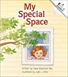 My Special Space (Rookie Readers: Level C) (0516228811) by Rau, Dana Meachen