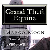 Grand Theft Equine: Lesbian Fiction | [Margo Moon]