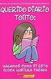 Hagamos Como Si Esto Nunca Hubiera Pasado (Querido Diario Tonto #1) (Spanish Edition) (0439783747) by Benton, Jim