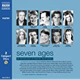 Seven Ages: an Anthology of Poetry with Musicby William Shakespeare