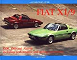 Fiat X1/9: 1300, 1500 and Abarth Including Performance and Styling Conversions