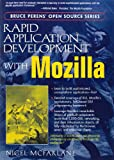 img - for Rapid Application Development with Mozilla book / textbook / text book