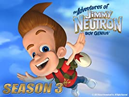 The Adventures of Jimmy Neutron, Boy Genius - Season 3