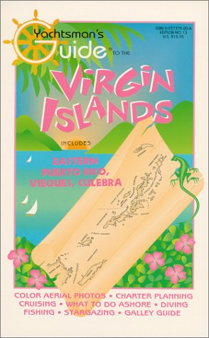 Yachtsman's Guide to the Virgin Islands, No 13, 1997