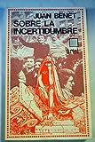 Sobre la incertidumbre (Ariel quincenal) (Spanish Edition) (8434408147) by Benet, Juan
