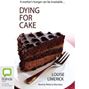 Dying for Cake | [Louise Limerick]