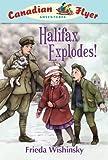 Halifax Explodes!