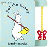 Butterfly Roundup (Pat the Bunny) (0307106519) by Kunhardt, Dorothy
