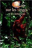 echange, troc Letitia Farris-Toussaint, Bernard de Wetter - Cap sur les singes et les lémuriens