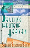 Selling the Lite of Heaven (0671798650) by Shea, Suzanne Strempek