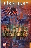 img - for El alma de Napole n (Coleccion Popular (Fondo de Cultura Economica)) (Spanish Edition) book / textbook / text book