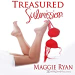 Treasured Submission | Maggie Ryan