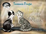 Tojo meets Nelly (Tojo and Nelly's Cat Tales)