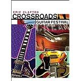 "Eric Clapton - Crossroads Guitar Festival [2 DVDs]von ""Eric Clapton"""