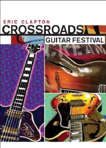 Crossroads Guitar Festival (Us Release) [DVD] [2004]