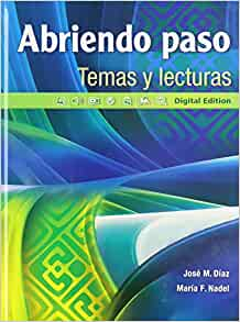 Amazon.com: Abriendo paso temas y lecturas: Digital Edition (Spanish