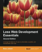Less Web Development Essentials, 2nd Edition Front Cover