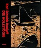 Karl Schmidt-Rottluff: Die Holzstocke (German Edition) (3777441910) by Moeller, Magdalena M